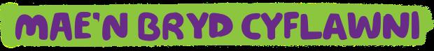 headline-maen-bryd-cyflawni